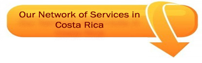 Our Network of Services in Costa Rica